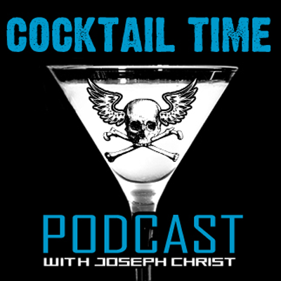 Cocktail Time Podcast - Gaming and Drinking with Joseph Christ