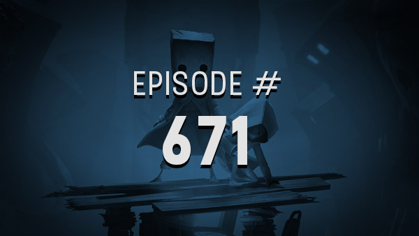 Thumbnail - 4Player Podcast #671 - The Fade to Black Show (Little Nightmares II, Ys IX: Monstrum Nox, Project Triangle Strategy, and More!)
