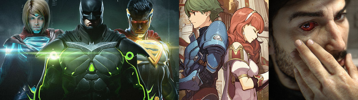 og:image:, Feedback from Our Last Episode , Fire Emblem Echoes: Shadows of Valentia , Injustice 2 , Dead Cells , Prey , Player Unknown's Battleground , Far Cry 5 Details Emerge,